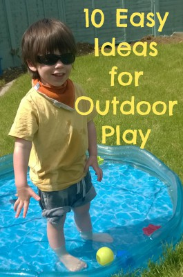 10 Easy Ideas for Outdoor Play