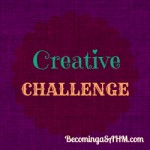 The Creative Challenge – Join in with me!