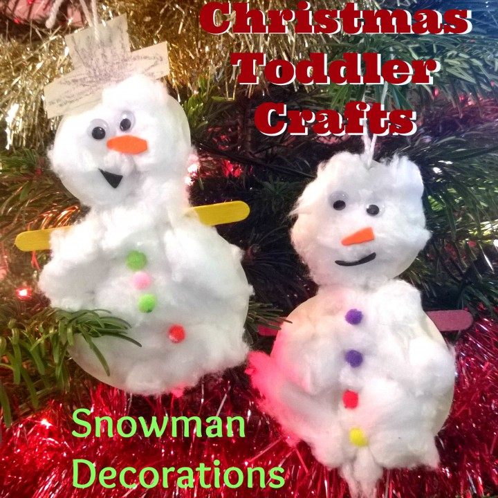 Christmas Toddler Crafts - Snowman Decorations