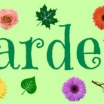 Word of the Week – Gardens